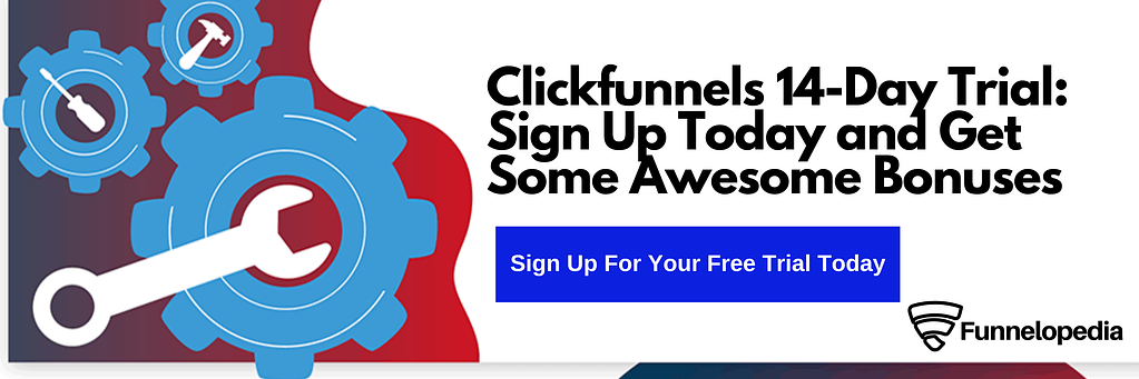 Clickfunnels Free 14-day trial