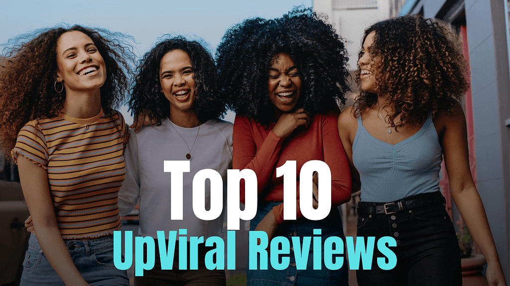 Top 10 Upviral Reviews from Around the Web